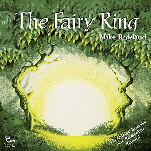 The Fairy Ring (Remastered) by Mike Rowland