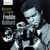 Milestones of a Legend - Freddie Hubbard, Vol. 8 by Freddie Hubbard