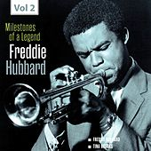 Milestones of a Legend - Freddie Hubbard, Vol. 2 by Freddie Hubbard