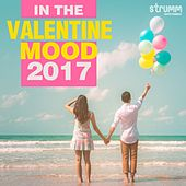 In the Valentine Mood 2017 de Various Artists