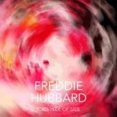 Tones Made of Steel by Freddie Hubbard