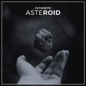Asteroid von OutaMatic