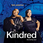 The Arrival by Kindred The Family Soul