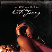 The Rise & Fall Of Keite Young by Keite Young