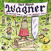 Mad About Wagner by Various Artists