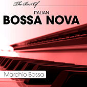 The Best Of Italian Bossa Nova von Marchio Bossa