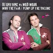Who The F**K von DJ Antoine