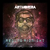 Around Midnight by Art Morera