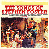 The Songs Of Stephen Foster (Digitally Remastered) von Various Artists