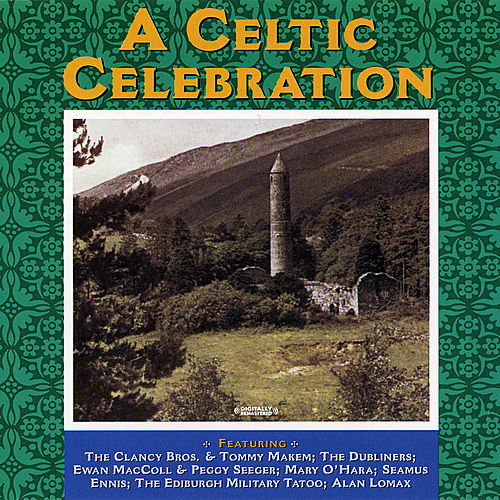 A Celtic Celebration (Digitally Remastered) by Various Artists