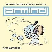Armin van Buuren presents Armind, Vol. 6 by Various Artists
