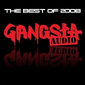 Gangsta Audio, The Best of 2008 de Various Artists