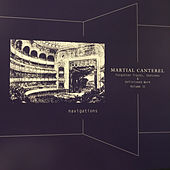 Navigations Volume II by Martial Canterel