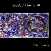 Gradual Motion 3 von Peter Jones