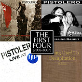 The First Four by Pistolero