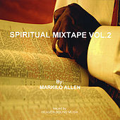 Spiritual Mixtape, Vol. 2 by Markilo Allen