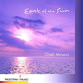 East of the Sun by Chieli Minucci