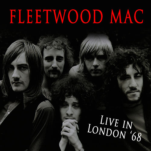 Live In London '68 by Fleetwood Mac