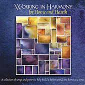 Working in Harmony for Home and Hearth von Various Artists