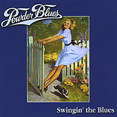 'swingin' the Blues by The Powder Blues Band