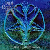 Forever Underground by Vital Remains