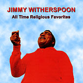 All Time Religious Favorites de Jimmy Witherspoon