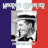 Romantic Music Of France de Maurice Chevalier