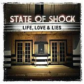 Life, Love & Lies by State of Shock