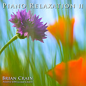 Piano Relaxation Music: Volume 2 by One Hour Music
