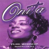 Pure Worship Inner Court by Onita Boone