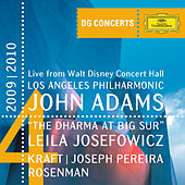Adams: The Dharma at Big Sur / Kraft: Timpani Concerto No.1 / Rosenman: Suite from Rebel Without a Cause (DG Concerts 2009/2010 LA4) by John Adams