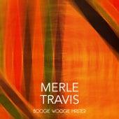 Boogie Woogie Master de Merle Travis