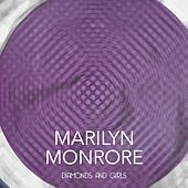 Diamonds and Girls von Marilyn Monroe