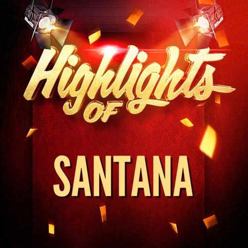 Highlights of Santana by Santana