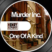 One Of A Kind by Murder Inc.