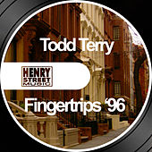 Fingertrips '96 by Todd Terry
