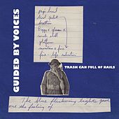Trash Can Full of Nails de Guided By Voices