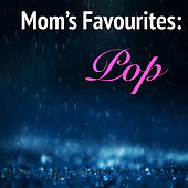 Mom's Favourite: Pop by Various Artists