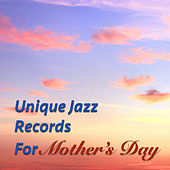 Unique Jazz Records For Mother's Day by Various Artists