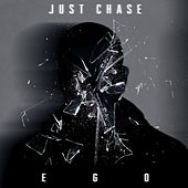 Ego de Just Chase