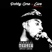 Bobby Gore is Live, Vol. 2 von Various Artists