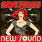 New Sound de Save Ferris