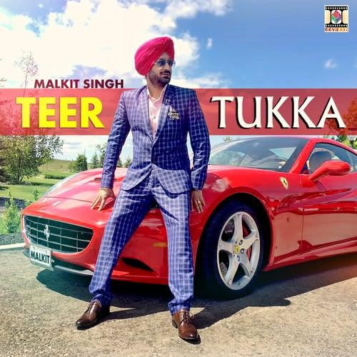 Teer Tukka by Malkit Singh