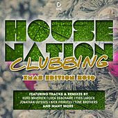 House Nation Clubbing - X-Mas 2016 Edition by Various Artists