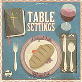 Table Settings by Liturgical Folk