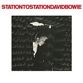Station To Station (2016 Remastered Version) de David Bowie