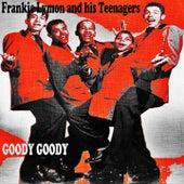 Goody Goody de Frankie Lymon and the Teenagers
