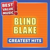 Blind Blake - Greatest Hits (Best Value Music) von Blind Blake