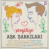 Sevgiliye Aşk Şarkıları by Various Artists