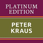 Peter Kraus - Platinum Edition (The Greatest Hits Ever!) von Peter Kraus